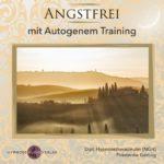 Angstfrei: Mit autogenem Training