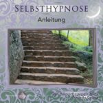 Selbsthypnose: Anleitung