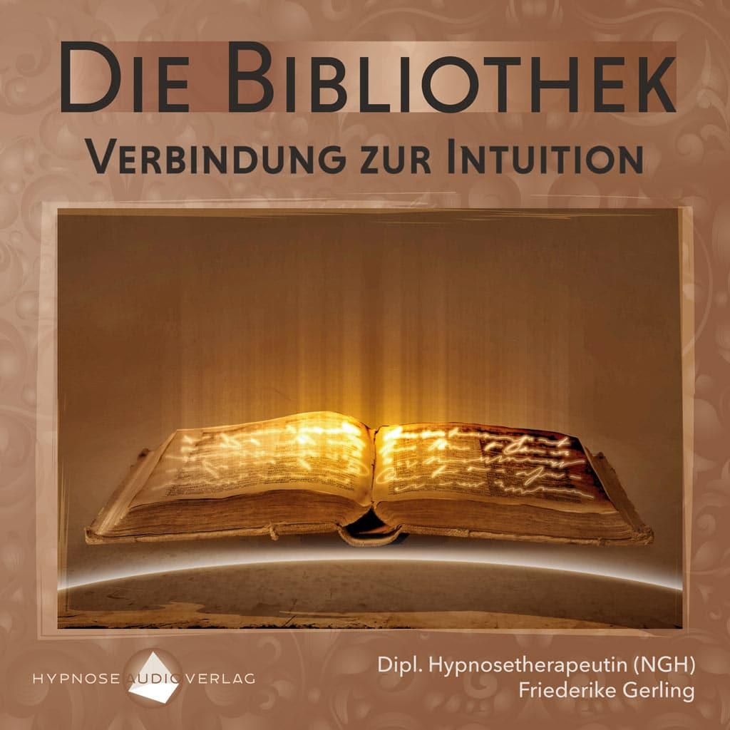 Die Bibliothek: Verbindung zur Intuition