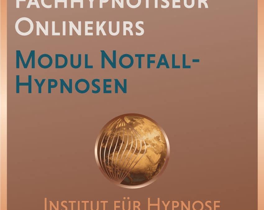 """Fachhypnotiseur Online-Modul """"Notfallhypnose"""""""